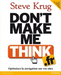 Ergonomie web : 'Don't make me think', Steve Krug